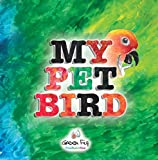My Pet Bird (English Edition)