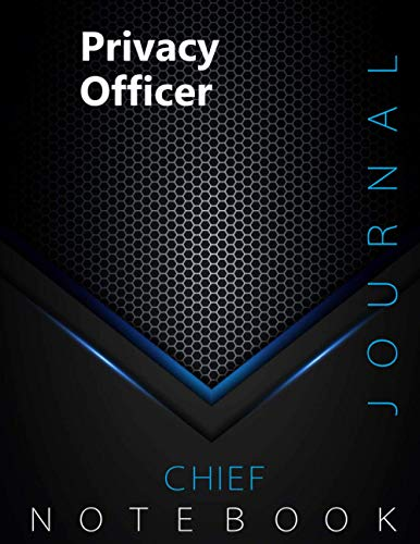 """Compare Textbook Prices for Chief Privacy Officer Journal, CPO Notebook, Executive Journal, Office Writing Notebook, Daily Decisions & Action Items Notebook, 140 pages, 8.5"""" x 11"""", Glossy cover, Black Hex  ISBN 9798731240437 by CHIEF.PO Press"""