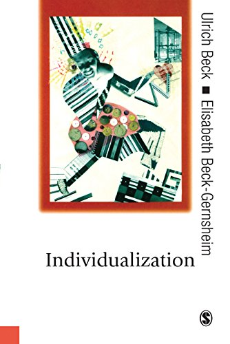 Individualization: Institutionalized Individualism and its Social and Political Consequences (Published in association with Theory, Culture & Society) (English Edition)