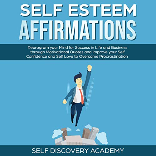 Self Esteem Affirmations audiobook cover art