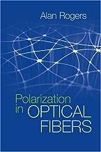 Polarization in Optical Fibers (Artech House Applied Photonics)