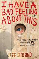 I Have a Bad Feeling About This: A Hilarious Novel of Five Boys Surviving Summer Camp Kindle Edition