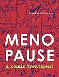 Menopause: A Comic Treatment: 19 (Graphic Medicine)
