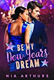Be My New Year's Dream: A BWWM Holiday Romance...