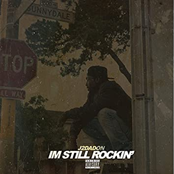 I'm Still Rockin'