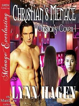 Christian's Menace [Christian's Coven 1] (Siren Publishing Menage Everlasting ManLove) by [Lynn Hagen]