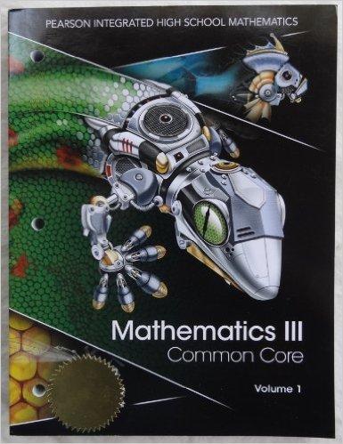 Pearson Integrated High School Mathematics III Common Core Set Volumes 1 and 2, Custom for Utah