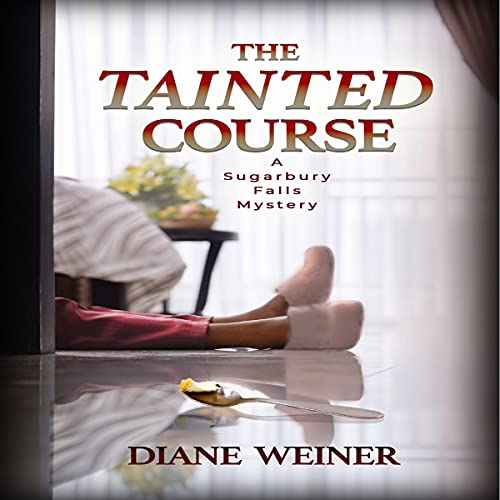 The Tainted Course Audiobook By Diane Weiner cover art