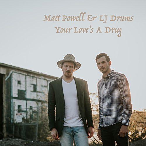 Matt Powell & LJ Drums