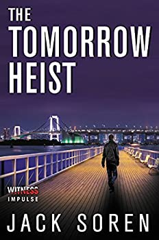 The Tomorrow Heist - Book #2 of the Monarch