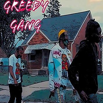 Greedy Gang