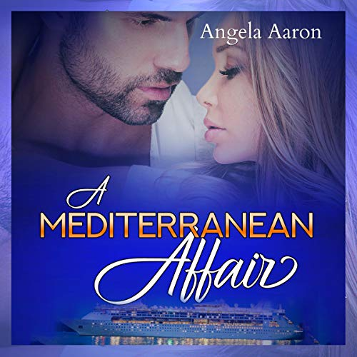 A Mediterranean Affair                   By:                                                                                                                                 Angela Aaron                               Narrated by:                                                                                                                                 Hollie Jackson                      Length: 2 hrs and 59 mins     5 ratings     Overall 3.6