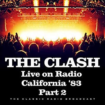 Live on Radio California '83 Part 2 (Live)