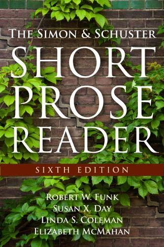 Simon and Schuster Short Prose Reader, The