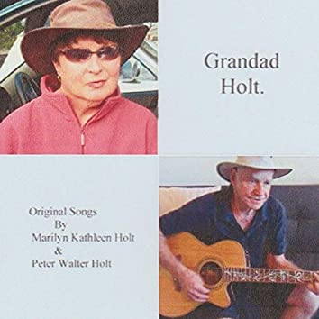 Grandad Holt.