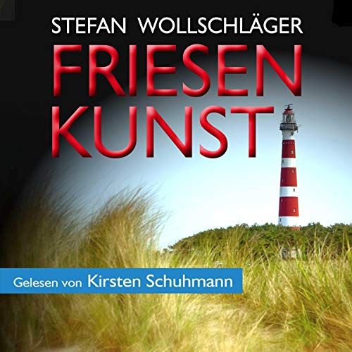 Friesenkunst: Ostfriesen-Krimi [Frisian Finesse] audiobook cover art