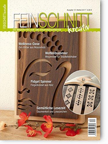 FEINSCHNITTkreativ Ausgabe 12 – Das Magazin für Laub- und Dekupiersägearbeiten (Herbst 2017)
