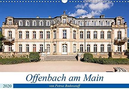 Offenbach am Main von Petrus Bodenstaff (Wandkalender 2020 DIN A3 quer): Offenbach ist bekannt für seine Lederindustrie und grenzt an der Metropole Frankfurt am Main (Monatskalender, 14 Seiten )