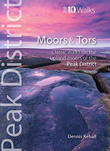 Moors & Tors: Classic Walks on the Upland Moors of the Peak District (Peak District Top 10 Walks)