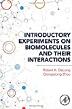 Introductory Experiments on Biomolecules and their Interactions...