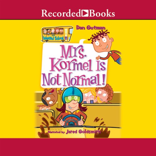 Mrs. Kormel Is Not Normal audiobook cover art