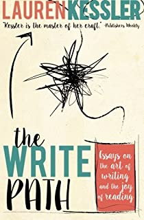 The Write Path: Essays on the Art of Writing and the Joy of Reading