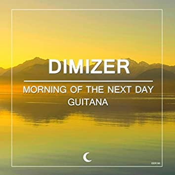Morning Of The Next Day / Guitana