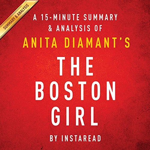 A 15-Minute Summary & Analysis of Anita Diamant's The Boston Girl audiobook cover art
