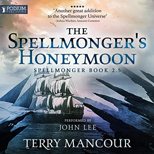 The Spellmonger's Honeymoon: A Spellmonger Novella audiobook cover art