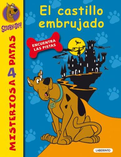 Scooby-Doo.El castillo embrujado (Misterios a 4 patas nº 6) (Spanish Edition)