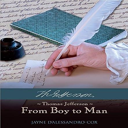 Thomas Jefferson From Boy to Man