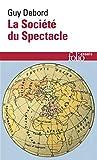 La Société du Spectacle - Folio - 10/07/2018