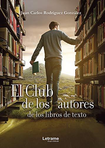 El club de los autores de los libros de texto (Novela nº 1)