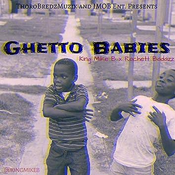 Ghetto Babies