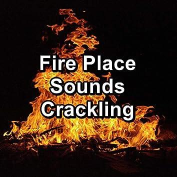 Fire Place Sounds Crackling