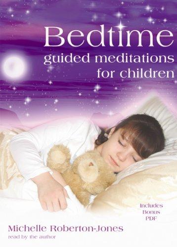 Bedtime: Guided Meditations for Children