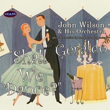 Shall We Dance? Big Band Arrangements of Geraldo