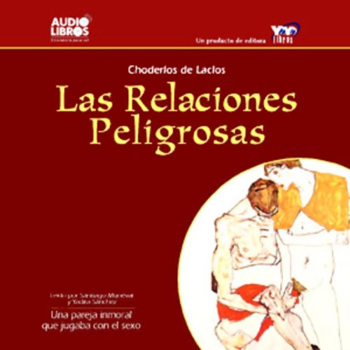 Las Relaciones Peligrosas [Dangerous Relations] audiobook cover art