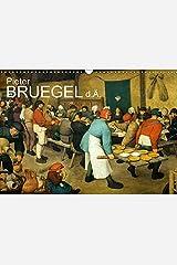 "Pieter Bruegel d.Ä. (Wandkalender 2019 DIN A3 quer): Pieter Bruegel der Ältere, der ""Bauernbruegel"", ein Maler der Niederländischen Renaissance (Monatskalender, 14 Seiten ) (CALVENDO Kunst) Kalender"