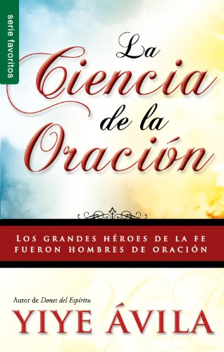 SPA-CIENCIA DE LA ORACION LA: The Science of Prayer