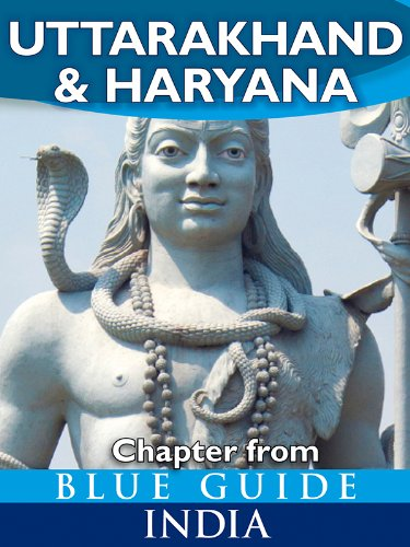 Uttarakhand & Haryana - Blue Guide Chapter (from Blue Guide India)