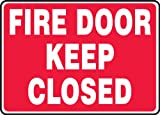 Accuform Signs MEXT507VS Adhesive Vinyl Safety Sign, Legend'FIRE Door Keep Closed', 7' Length x 10' Width x 0.004' Thickness, White on Red