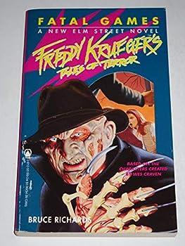 Fatal Games - Book #2 of the Freddy Krueger's Tales of Terror