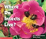 Where Do Insects Live (Science Emergent Readers)