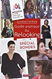 Guide pratique du relooking spécial rondes
