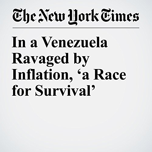 In a Venezuela Ravaged by Inflation, 'a Race for Survival' copertina