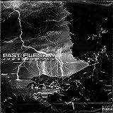 Past Files Prt.1 [Explicit]