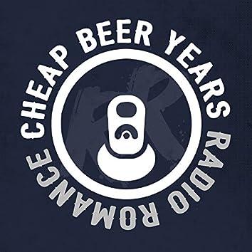 Cheap Beer Years