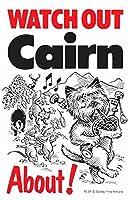 WATCH OUT Cairn アニメイラストサインボード:ケアーン イギリス製 英語看板 Made in U.K [並行輸入品]