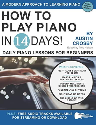 How to Play Piano in 14 Days: Daily Piano Lessons for Beginners (Play Guitar in 14 Days, Band 11)